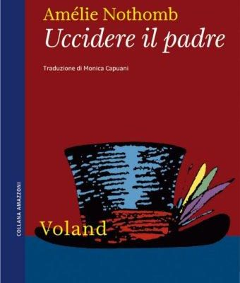 Uccidere il padre Amélie Nothomb