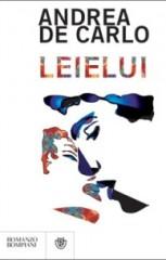 """Leielui"" di Andrea De Carlo - Bompiani"
