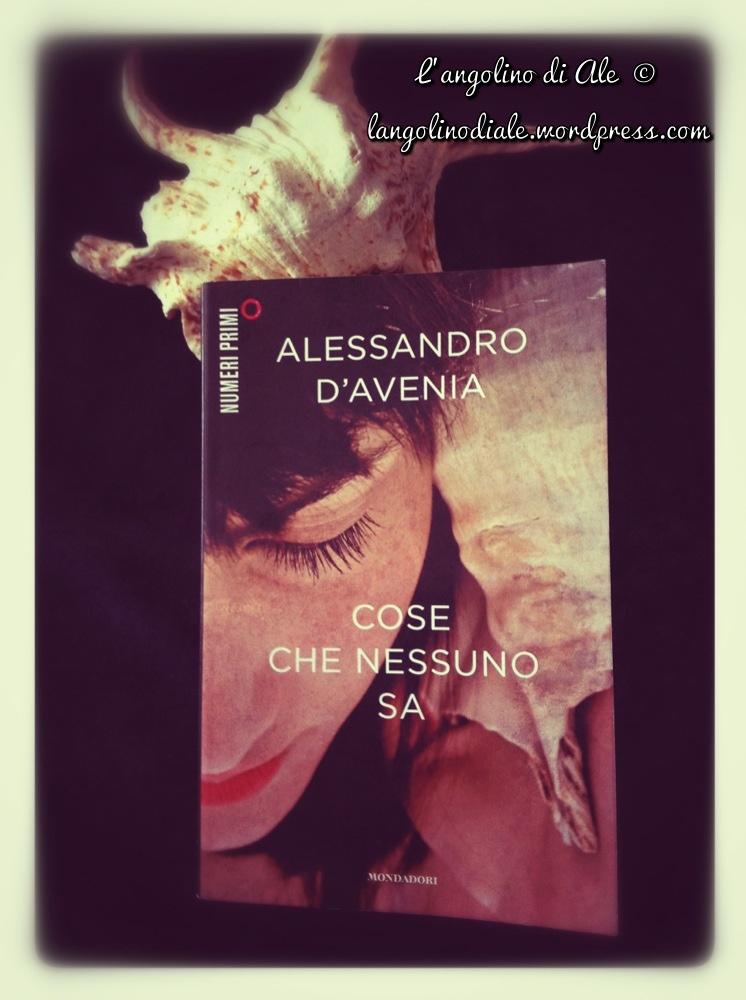 Cose che nessuno sa di Alessandro D'Avenia