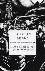 Guida galattica per gli autostoppisti di Douglas Adams