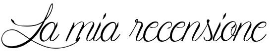 La mia recensione - L'angolino di Ale (copyright)