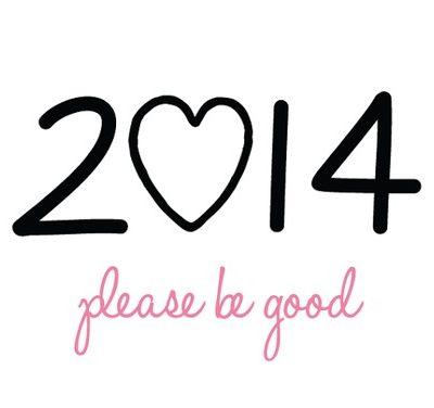 Buon anno nuovo! Buon 2014-Please-Be-Good