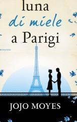 Luna di miele a Parigi di Jojo Moyes