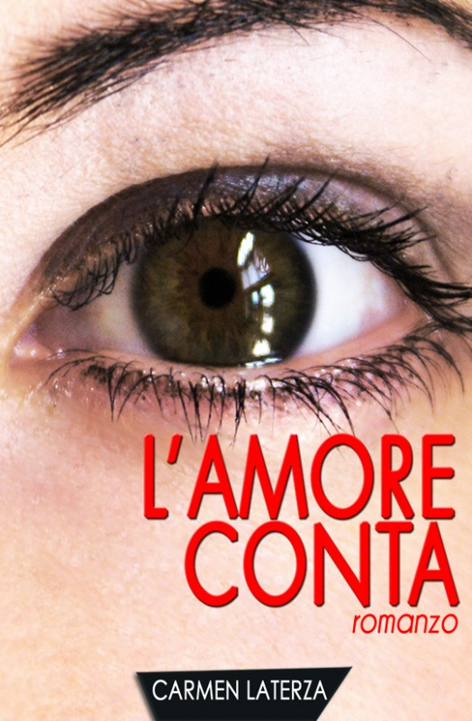 L'amore conta di Carmen Laterza