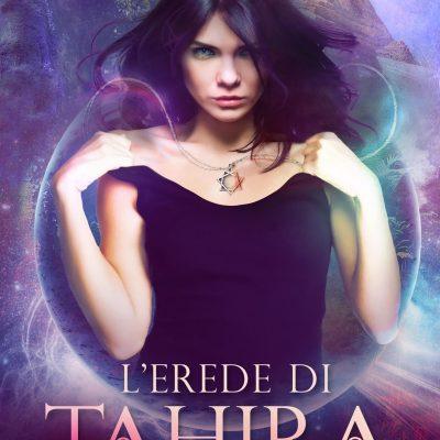 L'erede di Tahira di Linda Bertasi