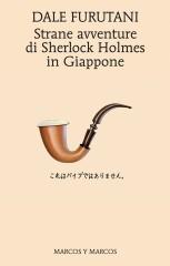 Strane avventure di Sherlock Holmes in Giappone di Dale Furutani