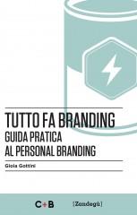 Tutto fa branding di Gioia Gottini