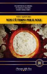 Non c'è tempo per il sole di Vito Santoro