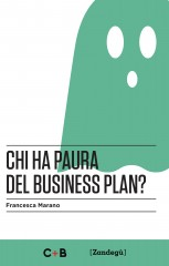 Chi ha paura del business plan di Francesca Marano