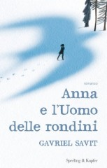 anna-e-l-uomo-delle-rondini-gavriel-savit