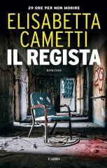 Il regista di Elisabetta Cametti