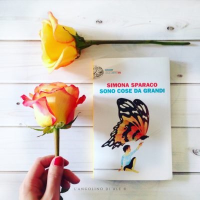 Sono_cose_da_grandi_di_Simona_Sparaco_Einaudi.