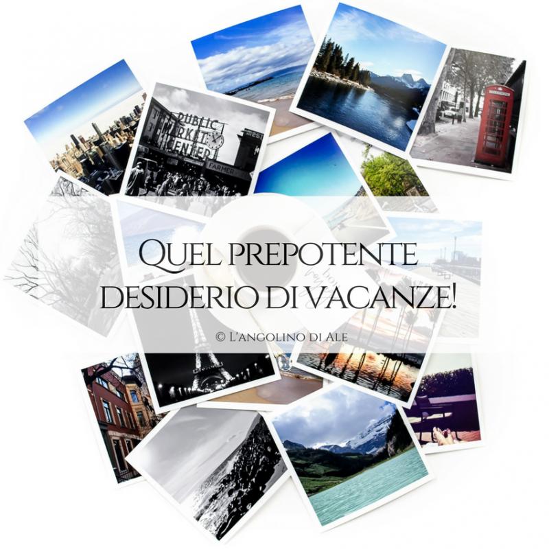 Quel_prepotente_desiderio_di_vacanze
