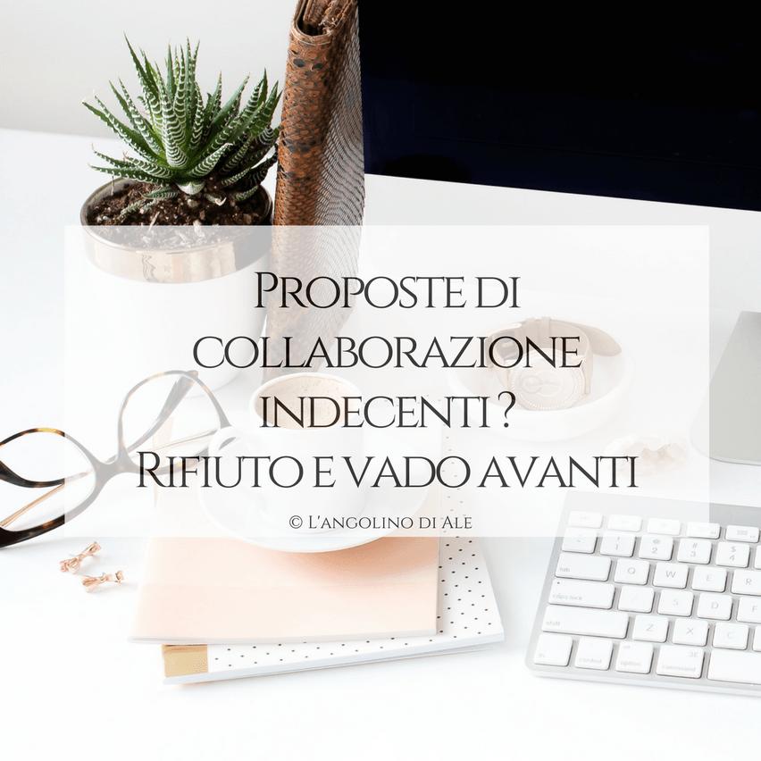Proposte_di-collaborazione_indecenti_Rifiuto_e_vado_avanti-