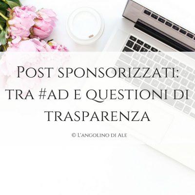 Post_sponsorizzati_tra_#ad_e_questioni_di_trasparenza©LangolinodiAle
