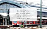 La-dura-vita-del-pendolare_e-le-sue-speranze-per-il-futuro_langolinodiale