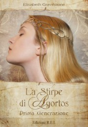 La stirpe di Agortos di Elisabeth Gravestone