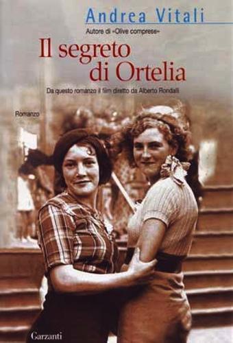 Il segreto di Ortelia di Andrea Vitali
