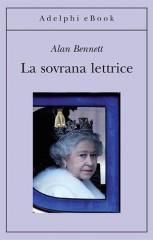 La-sovrana-lettrice-di-Alan-Bennett