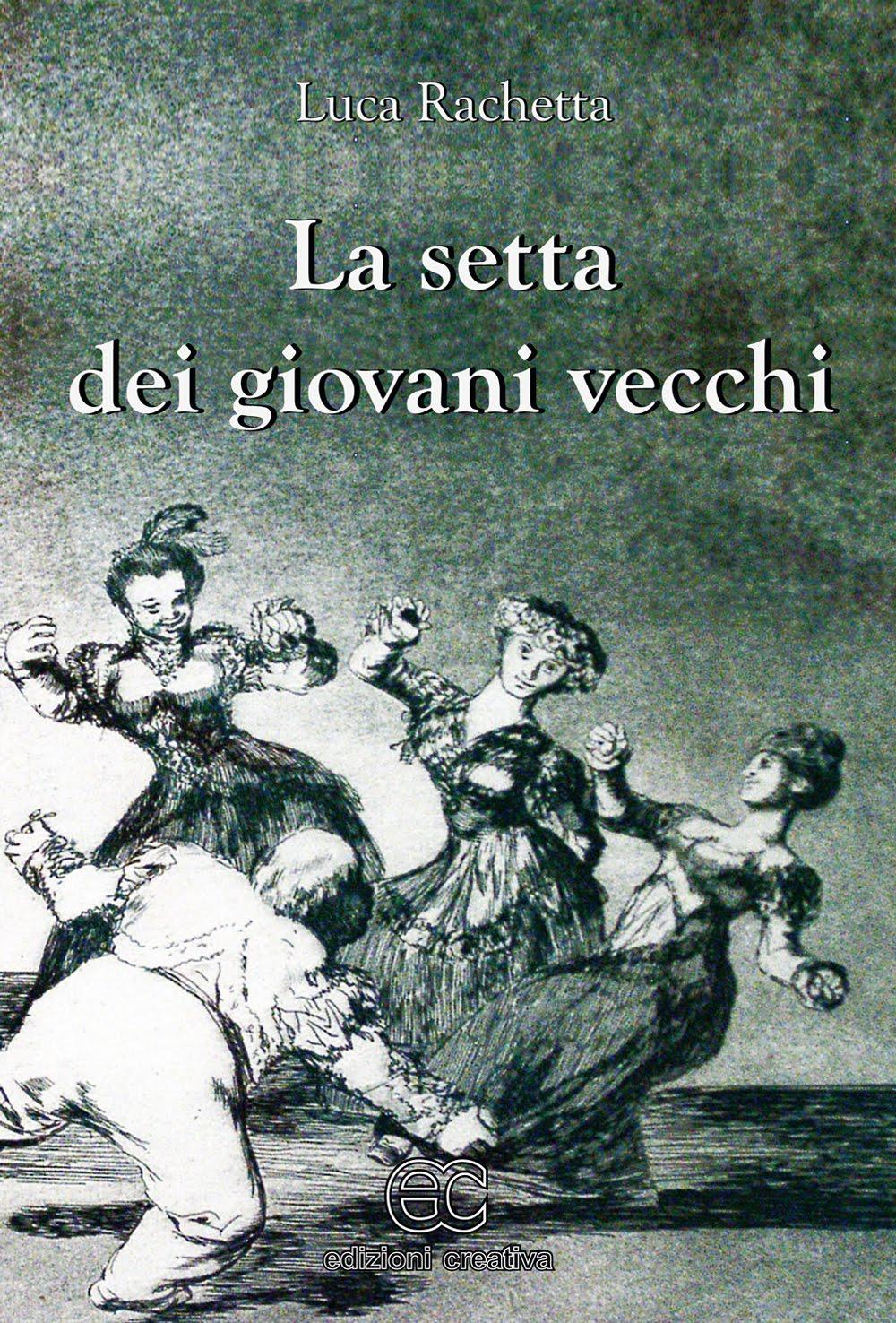 La setta dei giovani vecchi di Luca Rachetta