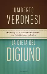 La dieta del digiuno di Umberto Veronesi