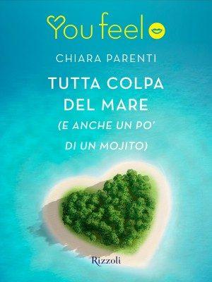 Tutta colpa del mare di Chiara Parenti