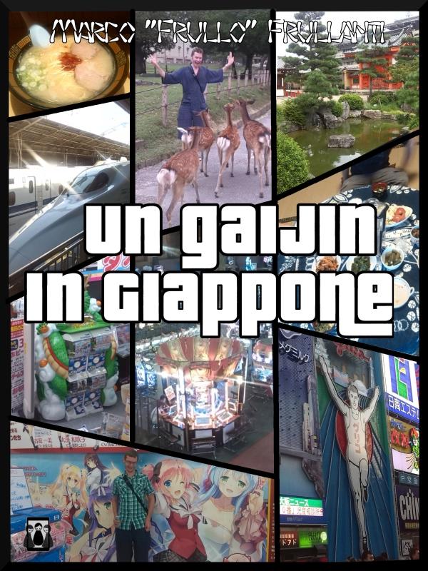 Un gaijin in Giappone di Marco Frullanti