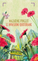 Le invasioni quotidiane