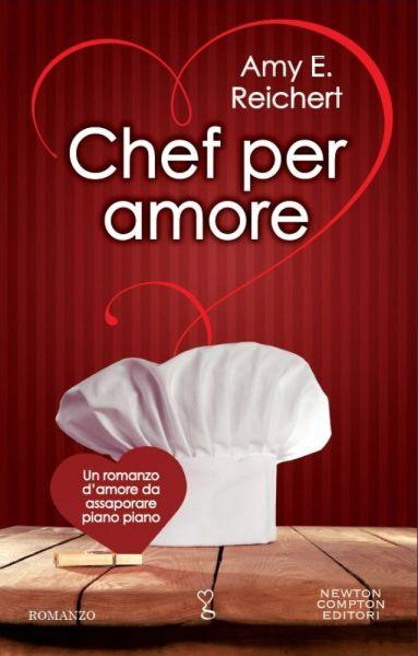 Chef per amore di Amy Reichert