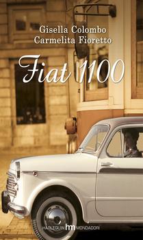 Fiat 1100 di CARMELITA FIORETTO, GISELLA COLOMBO