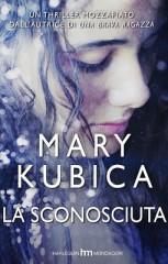 La sconosciuta di Mary Kubica