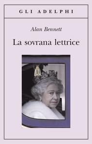 La sovrana lettrice di Alan Bennett