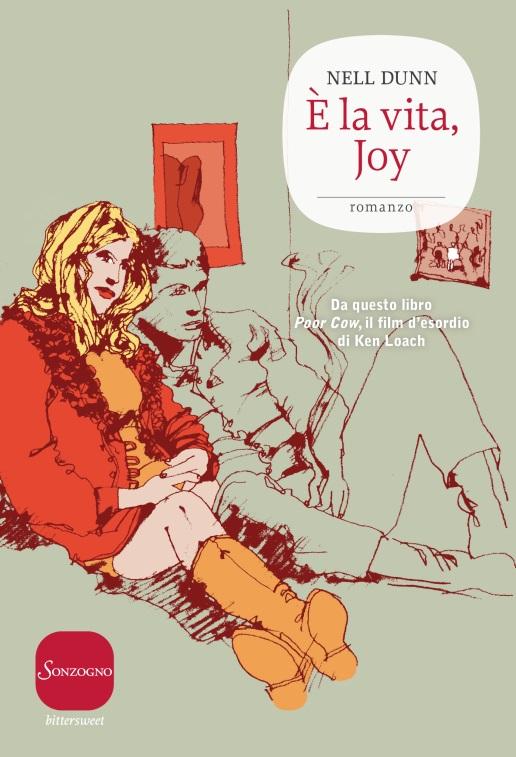 È la vita, Joy di Nell Dunn
