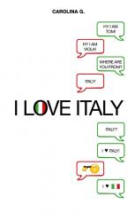 I love Italy di Carolina G.