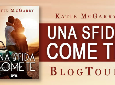 Blogtour Una sfida come te di Katie McGarry
