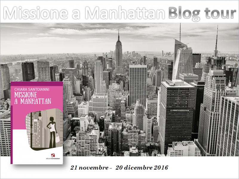 Missione a Manhattan di Chiara Santoianni - Blogtour