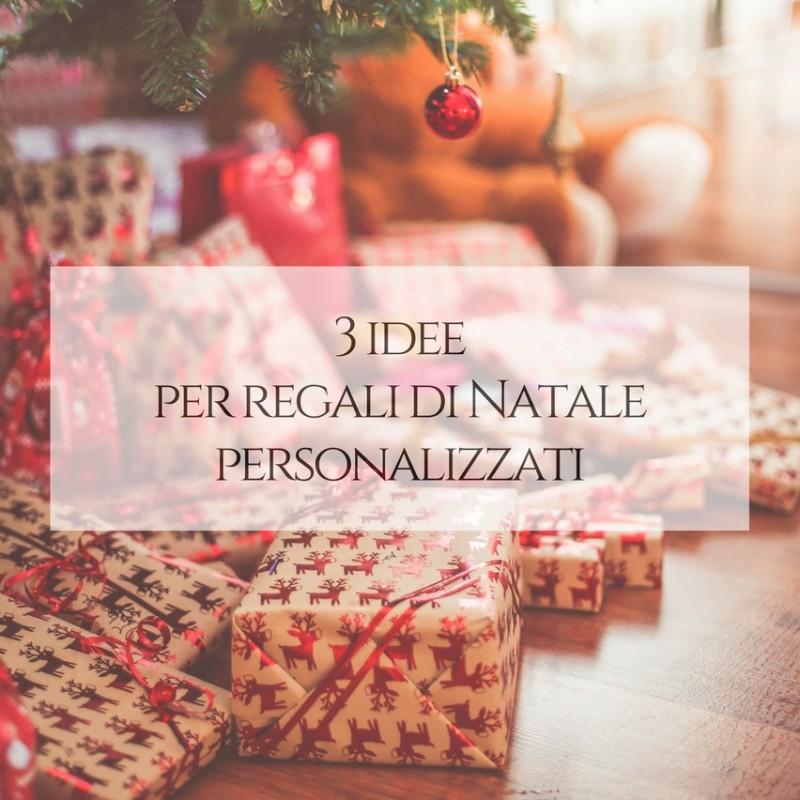 3 idee per regali di Natale personalizzati