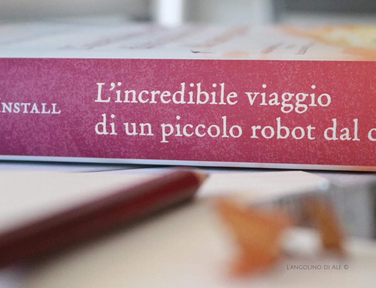 L'incredibile viaggio di un piccolo robot dal cuore grande di Deborah Install