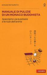 Manuale di pulizie di un monaco buddhista