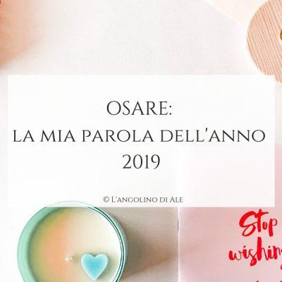 OSARE_la_mia_parola_dell_anno_2019_langolinodiale_