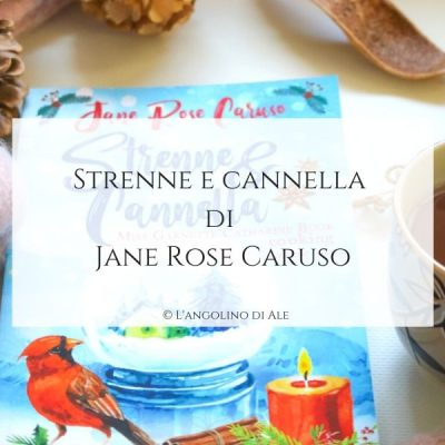 Strenne e cannella di Jane Rose Caruso