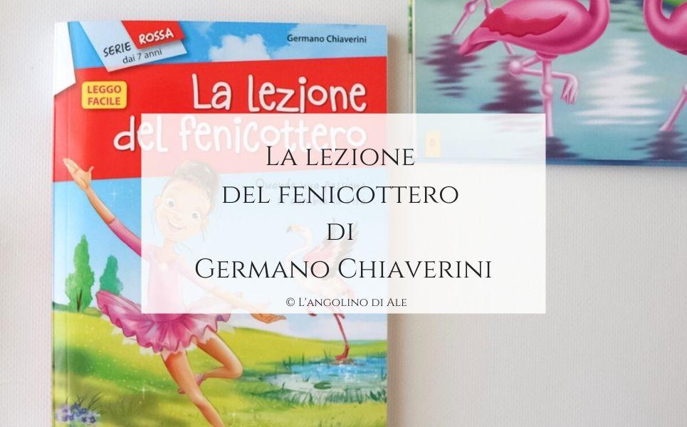 La lezione del fenicottero di Germano Chiaverini